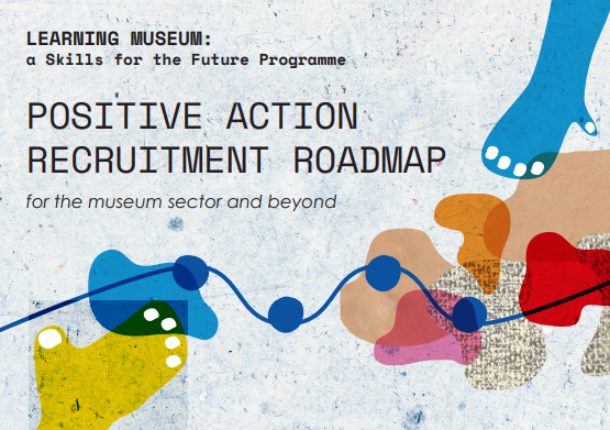 British Museum: Positive Action Recruitment Roadmap cover image